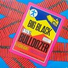 BIG BLACK Bulldozer album cover