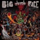BIG DUMB FACE Where Is Duke Lion? He's Dead... album cover