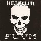 BILLYCLUB F U V M album cover