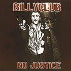 BILLYCLUB No Justice album cover