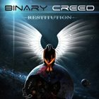 BINARY CREED Restitution album cover