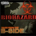 BIOHAZARD Tales From the B-Side album cover