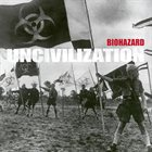 BIOHAZARD Uncivilization Album Cover