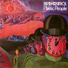 BIRTH CONTROL Plastic People album cover