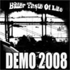BITTER TASTE OF LIFE Demo 2008 album cover