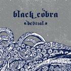 BLACK COBRA Bestial album cover