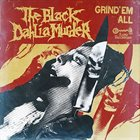 THE BLACK DAHLIA MURDER Grind 'Em All album cover