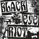 BLACK EYE RIOT Armed Response Unit / Black Eye Riot album cover