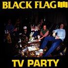 BLACK FLAG TV Party album cover