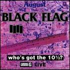 BLACK FLAG Who's Got the 10½? album cover