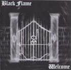 BLACK FLAME Welcome album cover