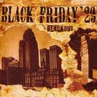 BLACK FRIDAY '29 Blackout album cover