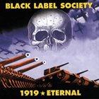 BLACK LABEL SOCIETY 1919 Eternal album cover