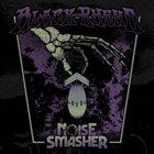 BLACK RHENO Noise Smasher album cover