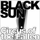 BLACK SUN Circus Of The Fallen album cover
