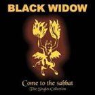 BLACK WIDOW Come To The Sabbat - The Singles Collection album cover