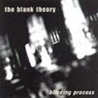 THE BLANK THEORY Blinding Process album cover