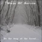 BLAZE OF SORROW In the Deep of the Forest... album cover