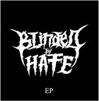 BLINDED BY HATE EP album cover