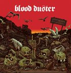 BLOOD DUSTER ...All the Remains album cover