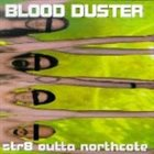 BLOOD DUSTER Str8 Outta Northcote album cover