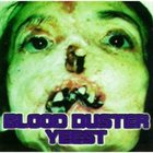 BLOOD DUSTER Yeest album cover
