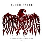 BLOOD EAGLE To Ride In Blood & Bathe In Greed I album cover