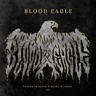 BLOOD EAGLE To Ride in Blood & Bathe in Greed III album cover