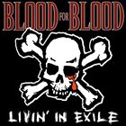 BLOOD FOR BLOOD Livin' In Exile album cover