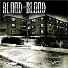 BLOOD FOR BLOOD Serenity album cover