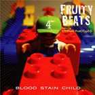 BLOOD STAIN CHILD Fruity Beats 4 album cover