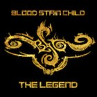 BLOOD STAIN CHILD The Legend album cover