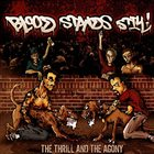 BLOOD STANDS STILL The Thrill And The Agony album cover