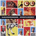 BLOODHOUND GANG Hooray for Boobies album cover