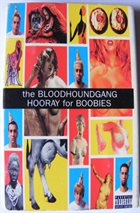 BLOODHOUND GANG Hooray For Boobies (cassette sampler) album cover