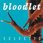 BLOODLET Eclectic album cover