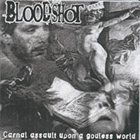 BLOODSHOT Carnal Assault Upon A Godless World album cover