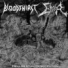 BLOODTHIRST Hell Bestial Desecration album cover