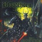 BLOODTHORN Under the Reign of Terror album cover