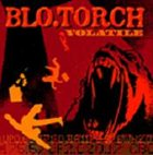 BLO.TORCH Volatile album cover