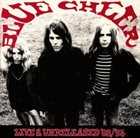 BLUE CHEER Live And Unreleased '68 - '74 album cover