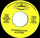 BLUE CHEER Summertime Blues / (We Ain't Got) Nothin' Yet album cover