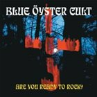 BLUE ÖYSTER CULT Are You Ready To Rock? album cover