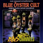 BLUE ÖYSTER CULT Bad Channels album cover