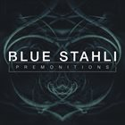 BLUE STAHLI Premonitions album cover