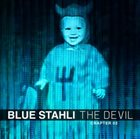 BLUE STAHLI The Devil (Chapter 02) album cover