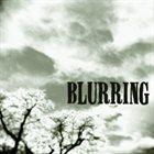 BLURRING Blurring album cover