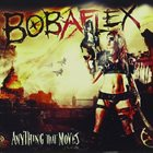 BOBAFLEX Anything That Moves album cover
