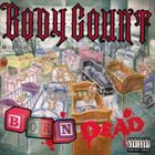 BODY COUNT Born Dead album cover