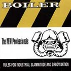 BOILER The New Professionals album cover